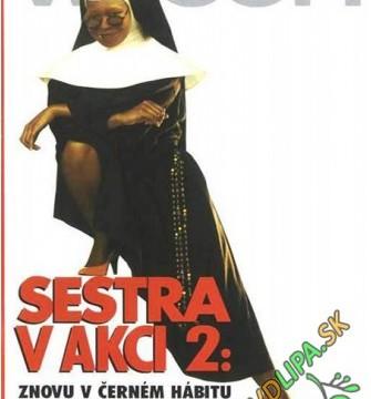 Sestra v akcii 2: Opäť v habite (1993)