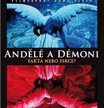 Andělé a démoni: Fakta nebo fikce? 2009 CZ
