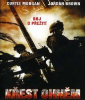 Křest ohněm (2005)